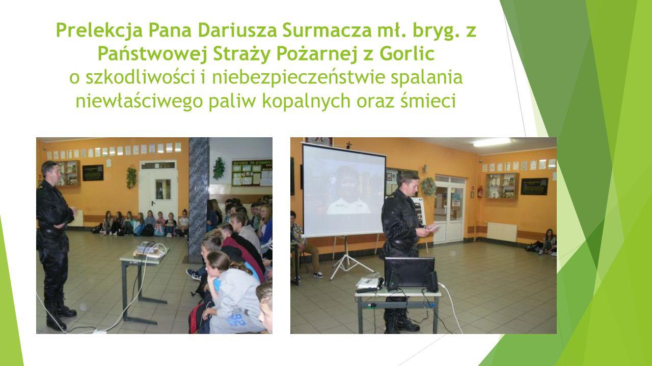 Prelekcja Pana Dariusza Surmacza mł.bryg.