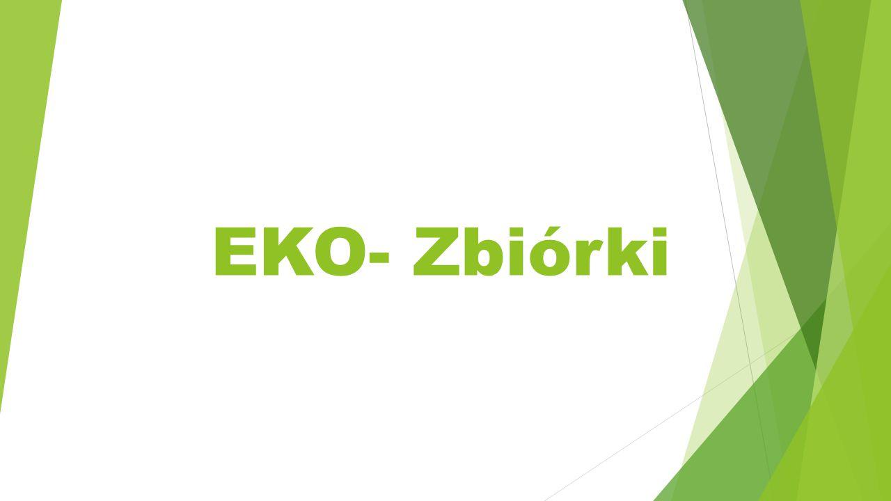 EKO- Zbiórki
