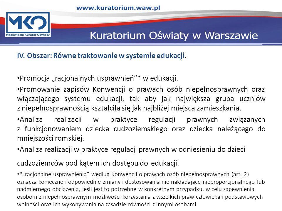 IV. Obszar: Równe traktowanie w systemie edukacji.