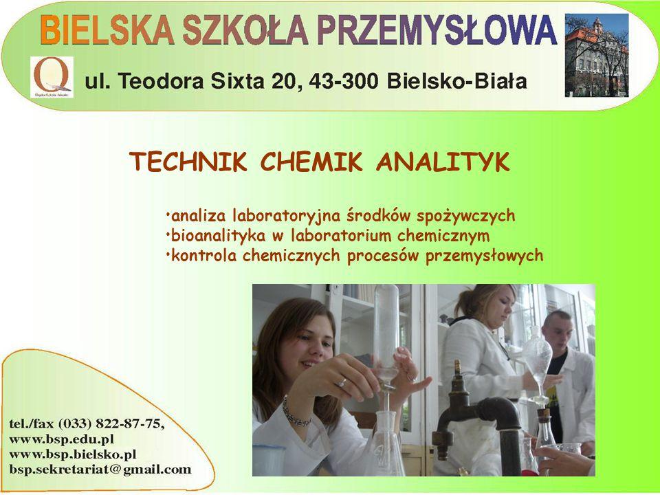 TECHNIK CHEMIK ANALITYK analiza laboratoryjna środków spożywczych bioanalityka w laboratorium chemicznym kontrola chemicznych procesów przemysłowych