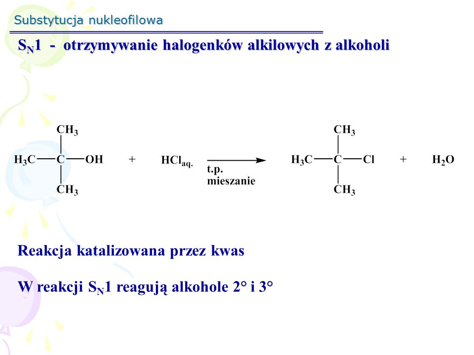 Substytucja nukleofilowa S N 1 - otrzymywanie halogenków alkilowych z alkoholi