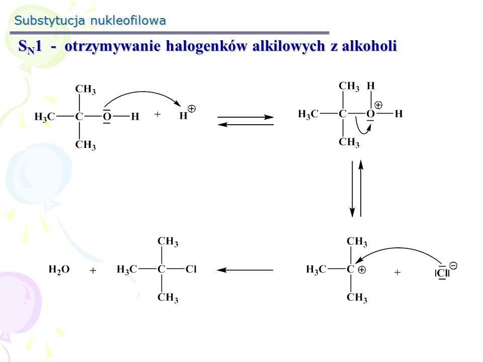 Substytucja nukleofilowa S N 1 - otrzymywanie halogenków alkilowych z alkoholi Produkt przegrupowania karbokationu