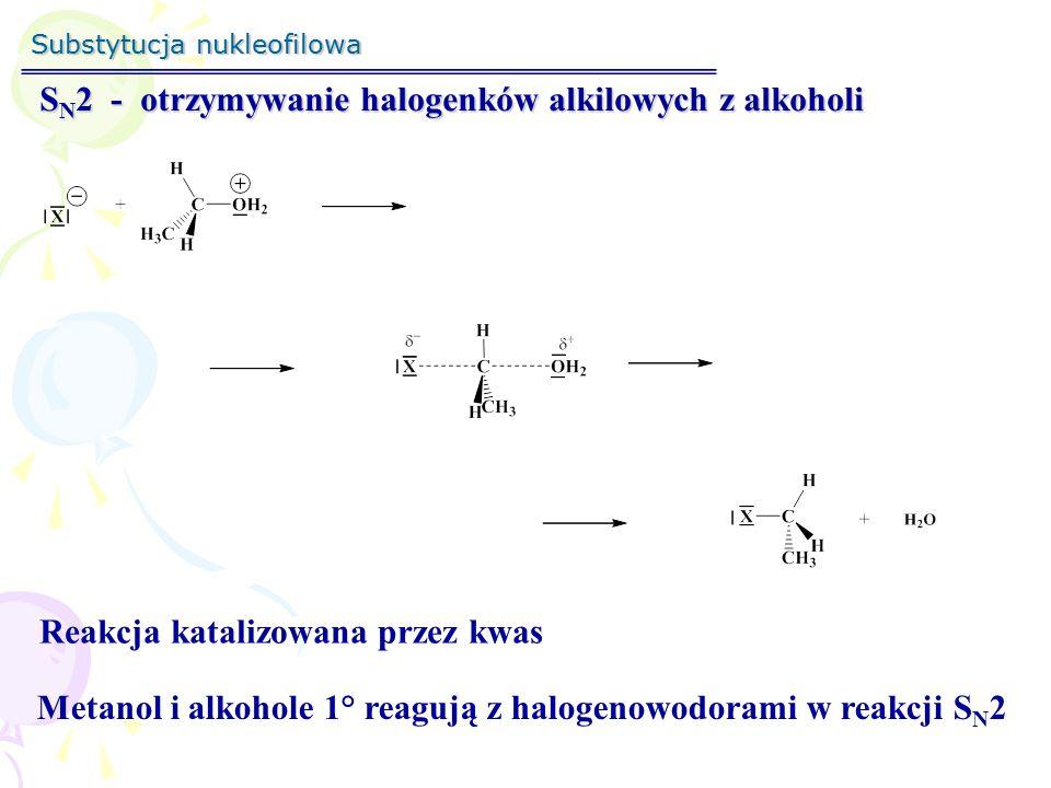 """Substytucja nukleofilowa S N 1 / S N 2 SN1SN1SN1SN1 SN2SN2SN2SN2 Szereg reaktywności 3° > 2 ° > 1° > CH 3 X Szereg reaktywności CH 3 X > 1° > 2 ° > 3° Reakcji sprzyja polarny rozpuszczalnik Reakcje mogą być prowadzone w rozpuszczalnikach o niskiej polarności W reakcji mogą brać udział """"słabe nukleofile W reakcji biorą udział """"silne nukleofile Reakcji sprzyja duże stężenie reagenta nuklofilowego Reakcja zachodzi z częściową racemizacją Reakcja zachodzi z inwersją konfiguracji"""