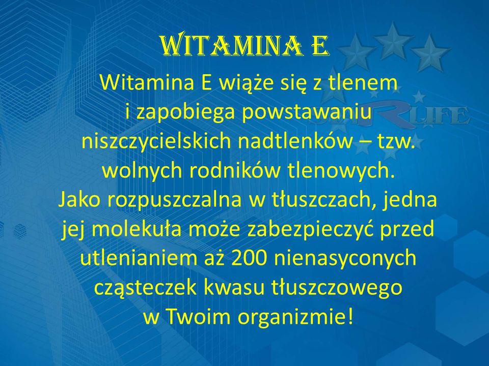Witamina E Witamina E wiąże się z tlenem i zapobiega powstawaniu niszczycielskich nadtlenków – tzw.
