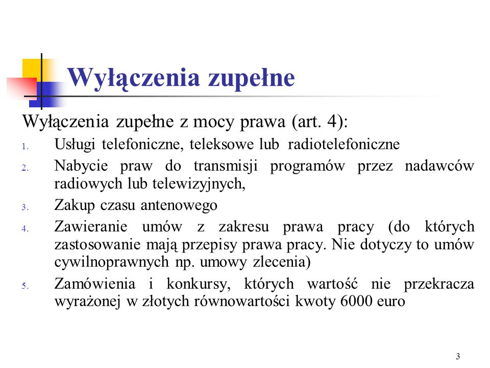 2 Podstawowe informacje Ustawa z dnia 29 stycznia 2004 r. Prawo zamówień publicznych (Dz.U. 10, poz. 177 z późn. zm) Art. 17 Umowy o dofinansowanie pr