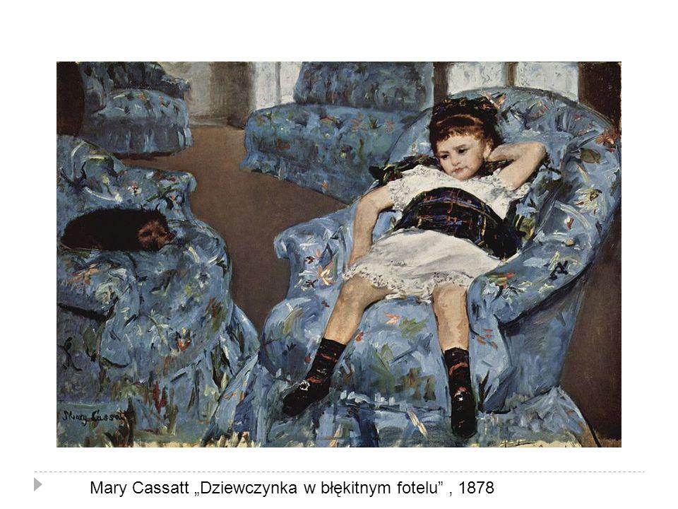 """Mary Cassatt """"Dziewczynka w błękitnym fotelu , 1878"""