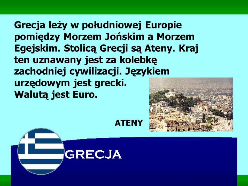 Grecja leży w południowej Europie pomiędzy Morzem Jońskim a Morzem Egejskim. Stolicą Grecji są Ateny. Kraj ten uznawany jest za kolebkę zachodniej cyw