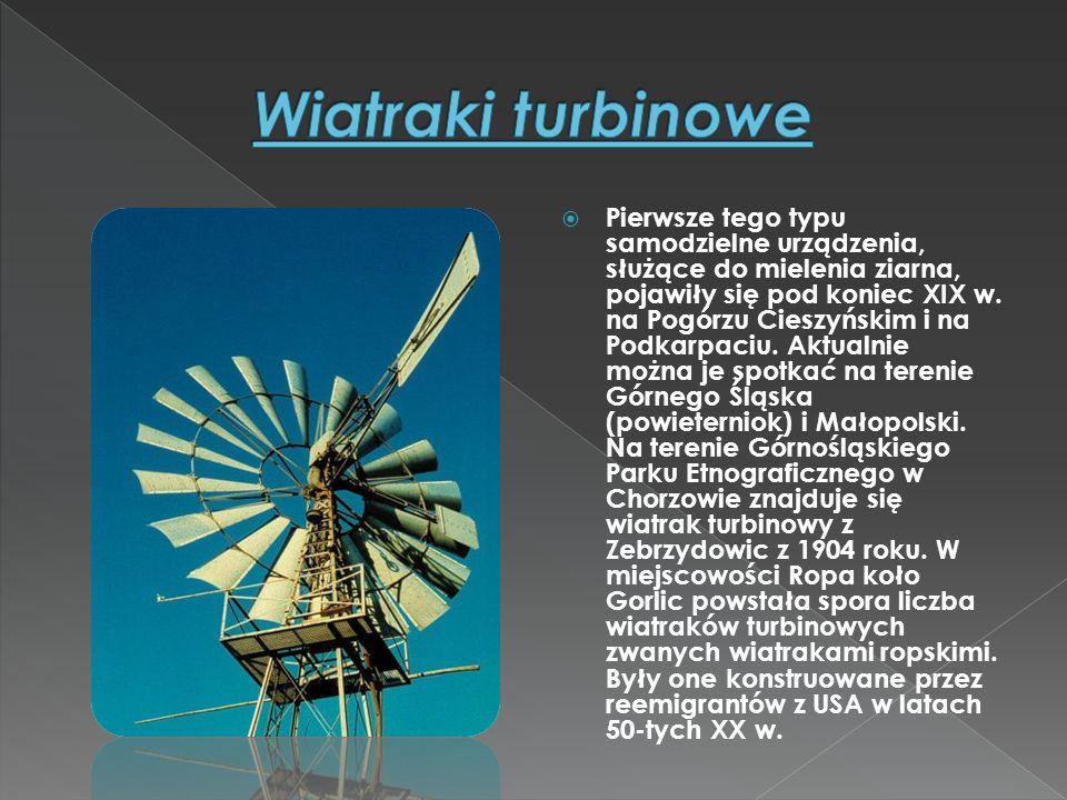  Najstarszym i najpopularniejszym typem wiatraka występującym na ziemiach polskich jest wiatrak kozłowy, czyli koźlak .