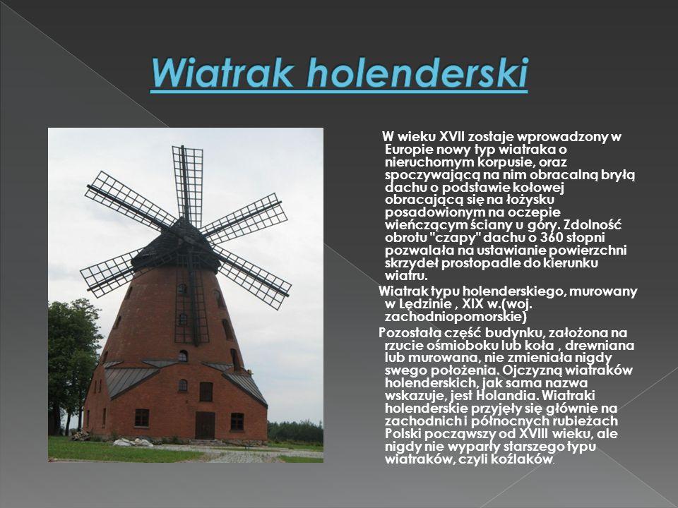  W Europie pierwszy wiatrak do produkcji energii elektrycznej pojawił się w Danii w 1890 roku.