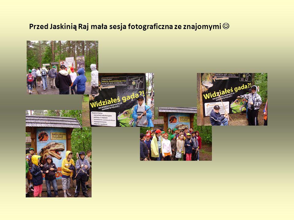 """Wycieczka Chęciny – Jaskinia Raj W ramach projektu """"Równym krokiem w przyszłość Grupa SP 15 Tarnów 19 czerwca 2009 pod opieką p."""