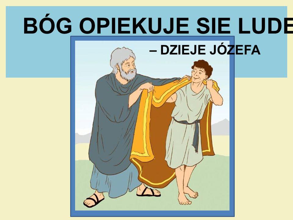 JÓZEF BYŁ UKOCHANYM SYNEM JAKUBA.