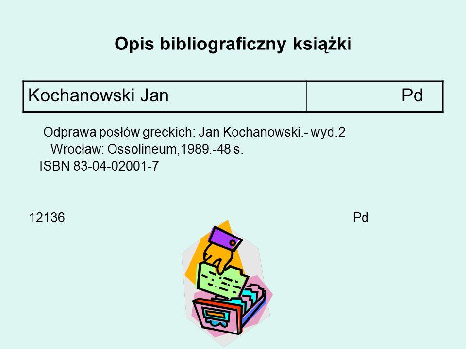 Opis bibliograficzny Opis bibliograficzny- to uporządkowany zespół danych o książce ( artykule, recenzji), służący do jej identyfikacji.