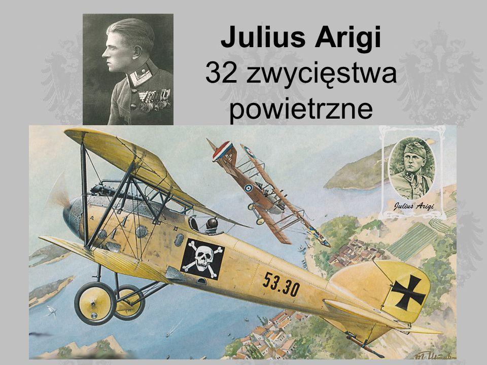 Julius Arigi 32 zwycięstwa powietrzne