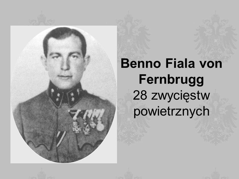 Benno Fiala von Fernbrugg 28 zwycięstw powietrznych