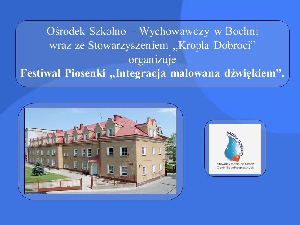 """Ośrodek Szkolno – Wychowawczy w Bochni wraz ze Stowarzyszeniem """"Kropla Dobroci"""" organizuje Festiwal Piosenki """"Integracja malowana dźwiękiem""""."""