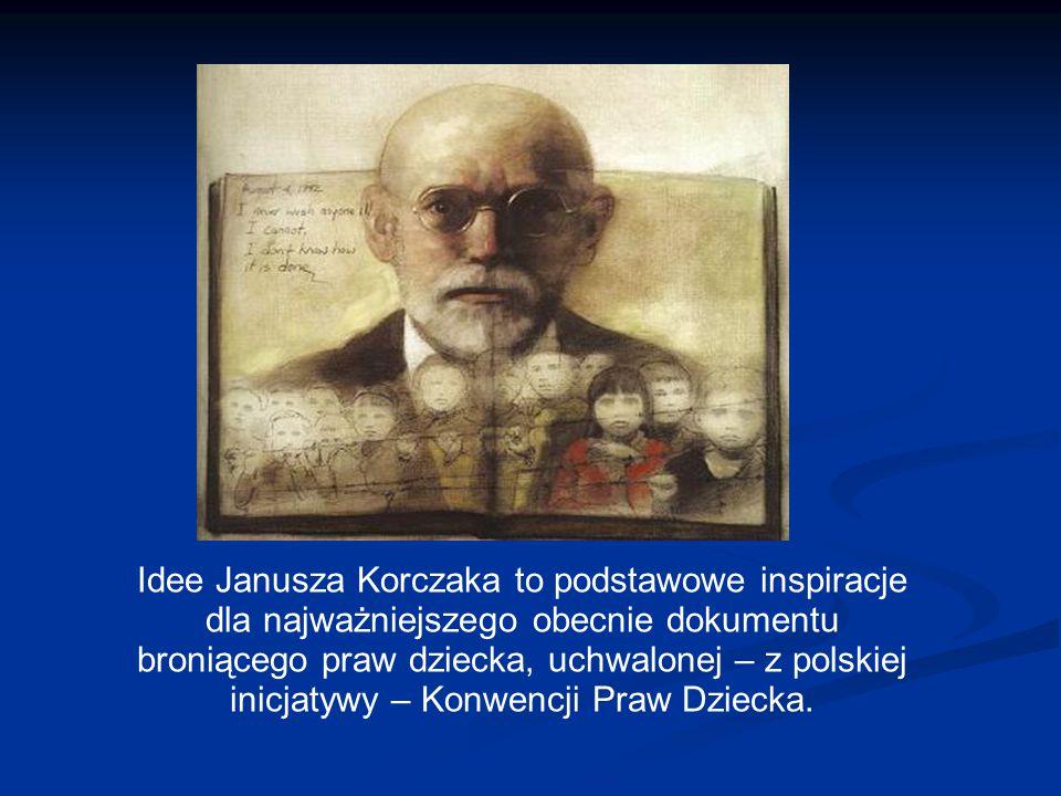 Idee Janusza Korczaka to podstawowe inspiracje dla najważniejszego obecnie dokumentu broniącego praw dziecka, uchwalonej – z polskiej inicjatywy – Kon