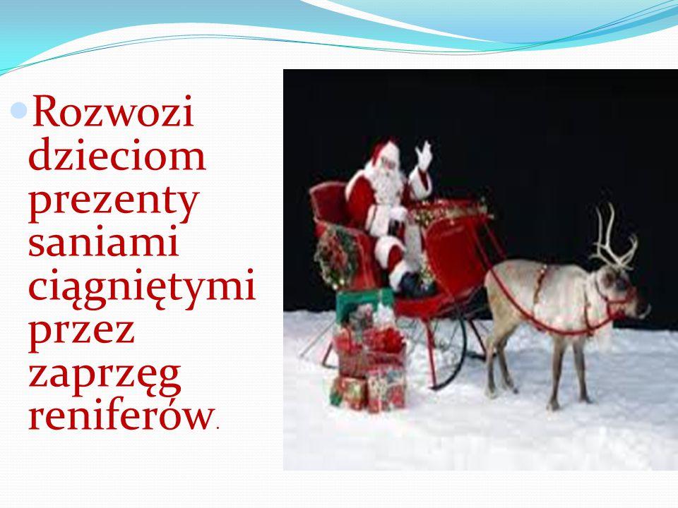 W Polsce ubrany jest w czerwony płaszcz, a na plecach dźwiga ogromny wór z prezentami.
