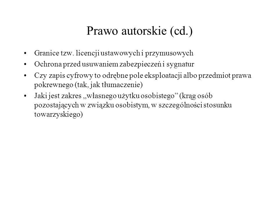 Prawo autorskie (cd.) Granice tzw.