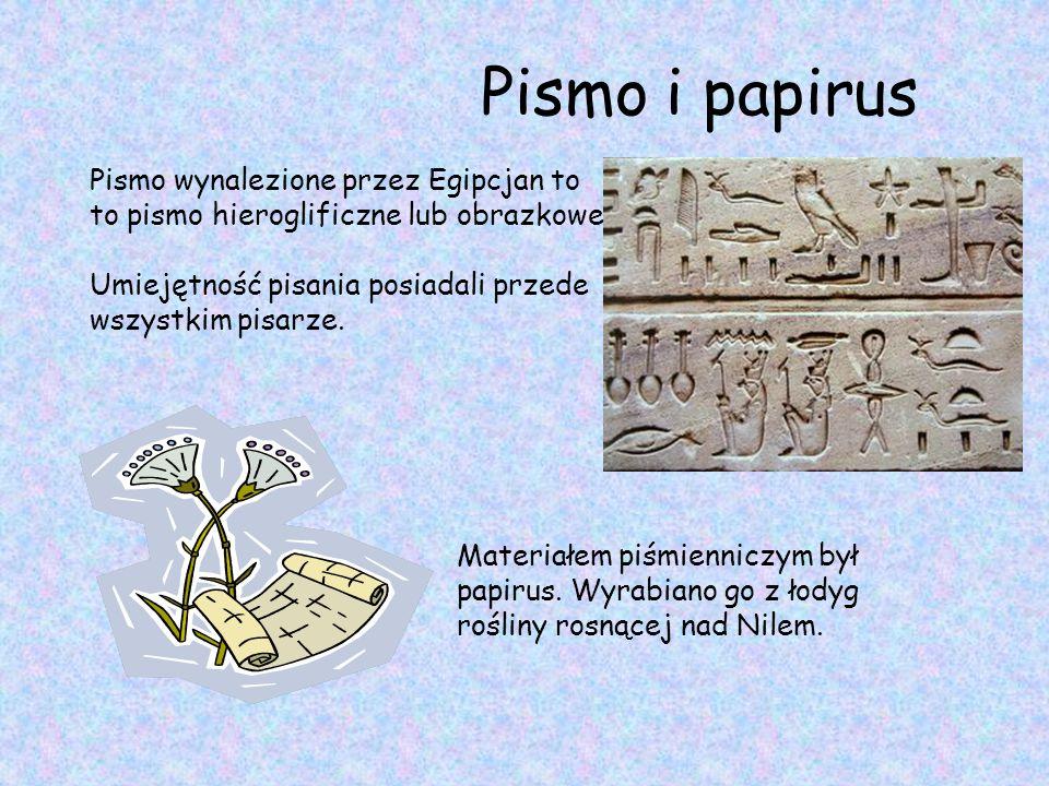 Pismo wynalezione przez Egipcjan to to pismo hieroglificzne lub obrazkowe. Umiejętność pisania posiadali przede wszystkim pisarze. Materiałem piśmienn