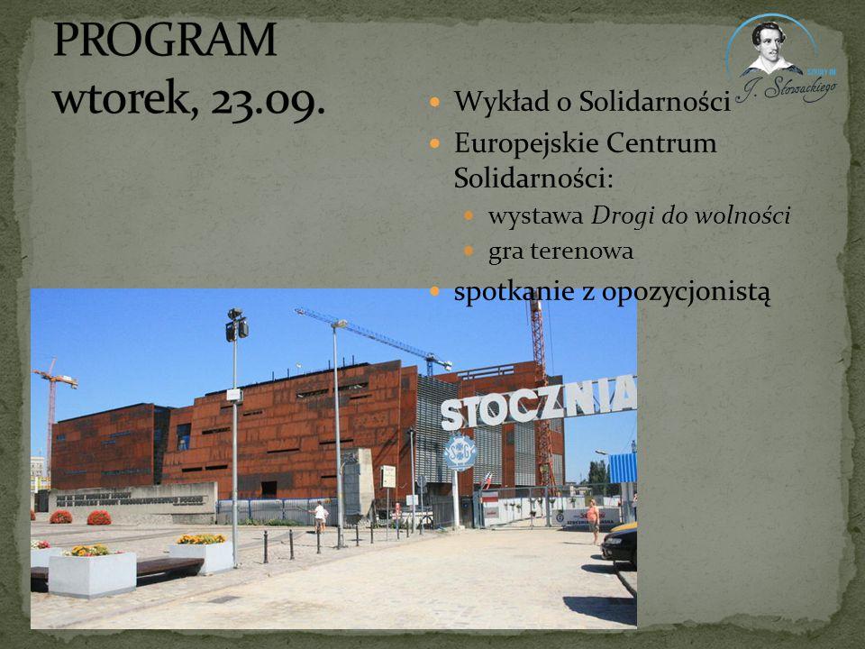 Wykład o Solidarności Europejskie Centrum Solidarności: wystawa Drogi do wolności gra terenowa spotkanie z opozycjonistą