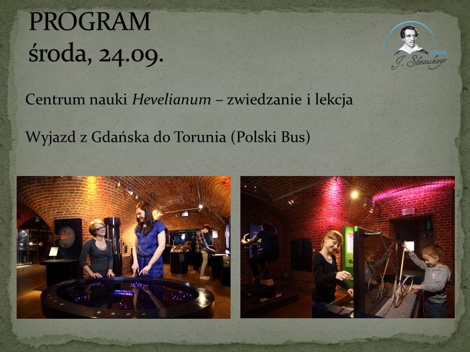 Centrum nauki Hevelianum – zwiedzanie i lekcja Wyjazd z Gdańska do Torunia (Polski Bus)