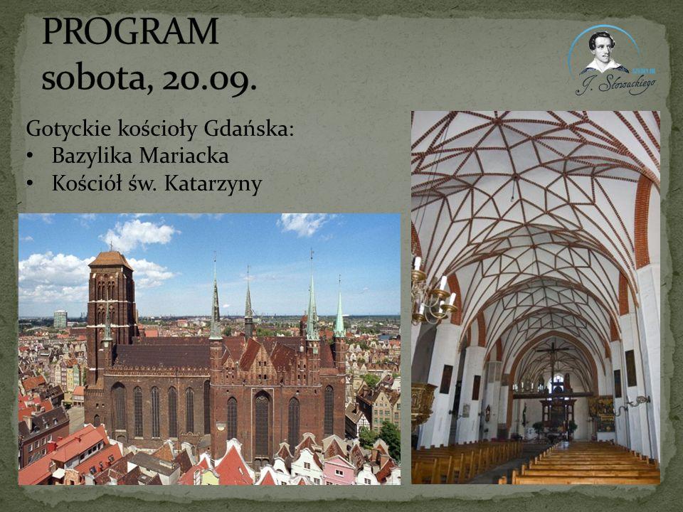 Gotyckie kościoły Gdańska: Bazylika Mariacka Kościół św. Katarzyny
