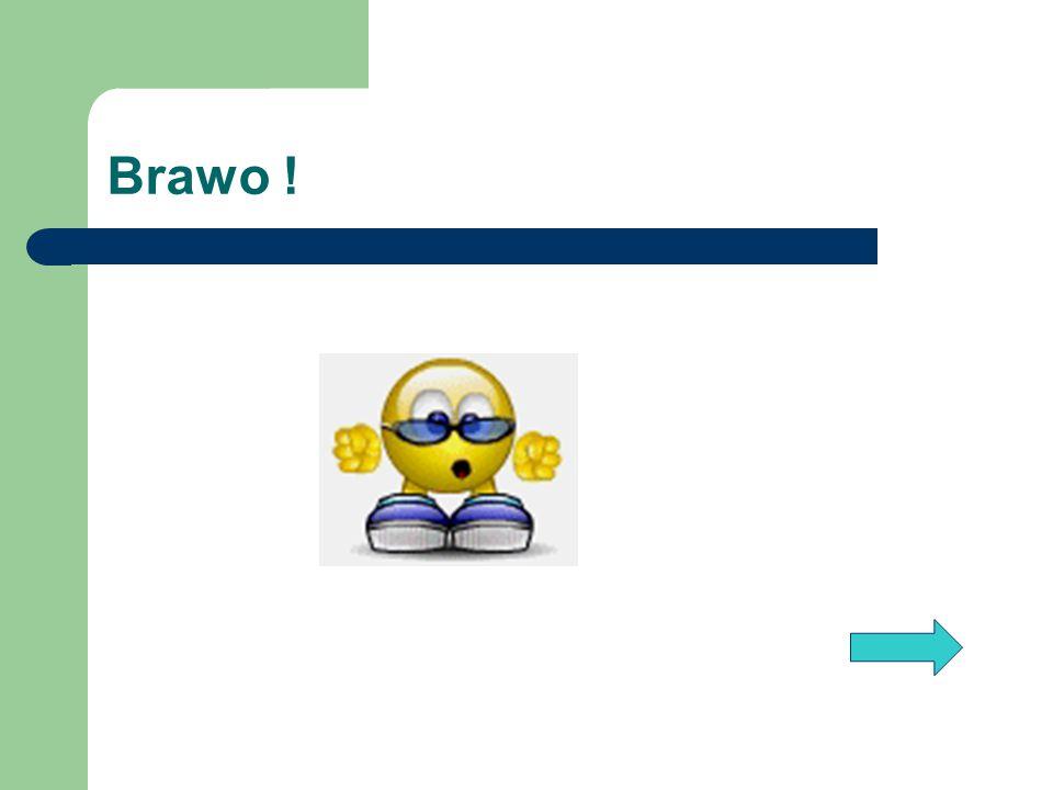 Brawo !