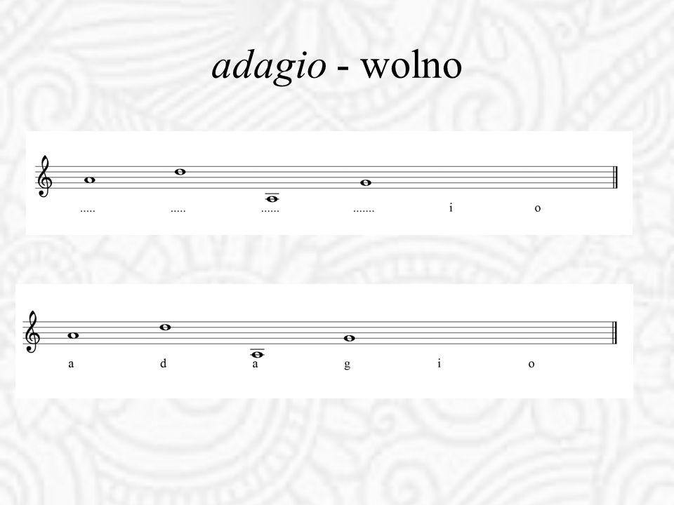 adagio - wolno