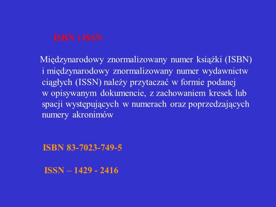 Rok wydania Liczba tomów, numer tomu Liczba stronic Nazwa serii i numer tomu w obrębie serii ISBN i ISSN