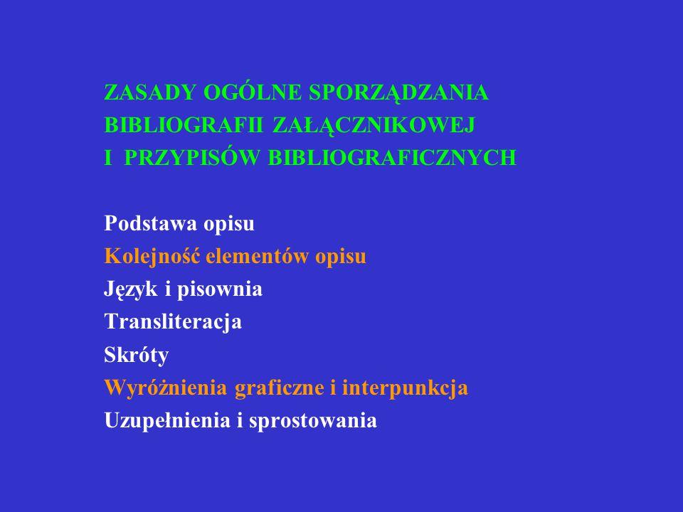 Przykład poprawności opisu wydawnictwa zwartego MAKOWIECKI, Andrzej Z.