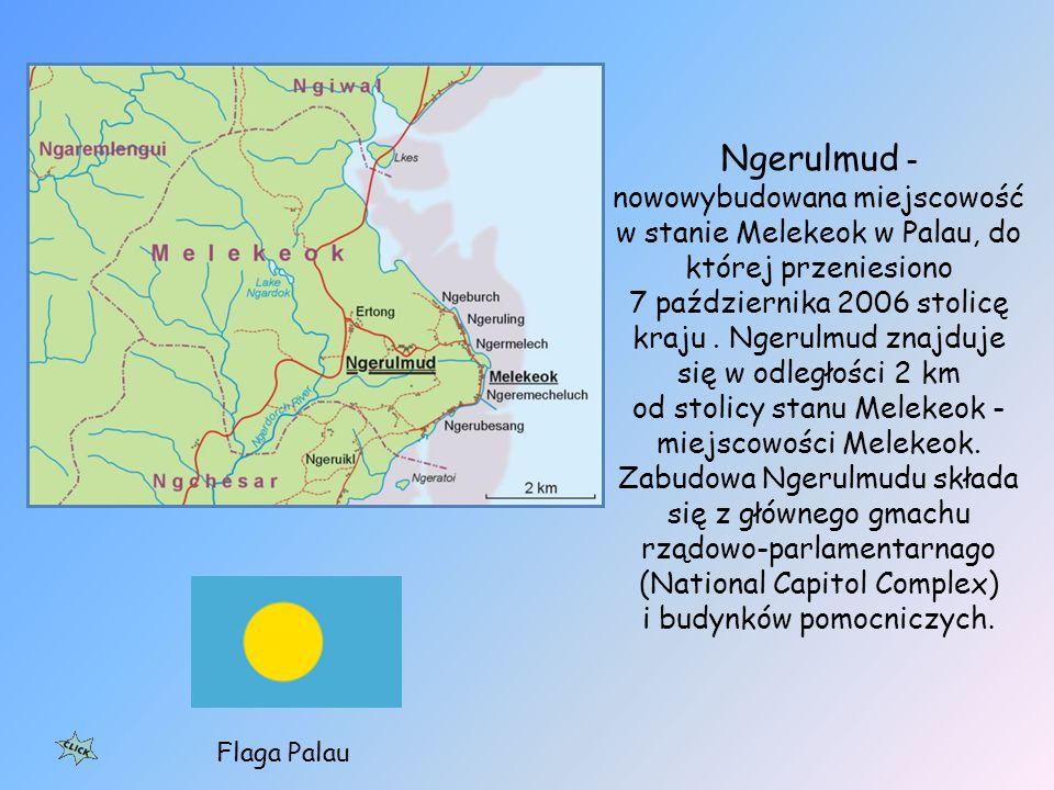 Palau, Republika Palau – wyspiarskie państwo samorządowe, stowarzyszone ze Stanami Zjednoczonymi, położone na Oceanie Spokojnym, w Oceanii oraz w Mikronezji, ok.