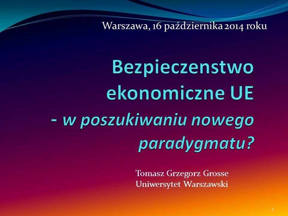 Tomasz Grzegorz Grosse Uniwersytet Warszawski 1 Warszawa, 16 października 2014 roku