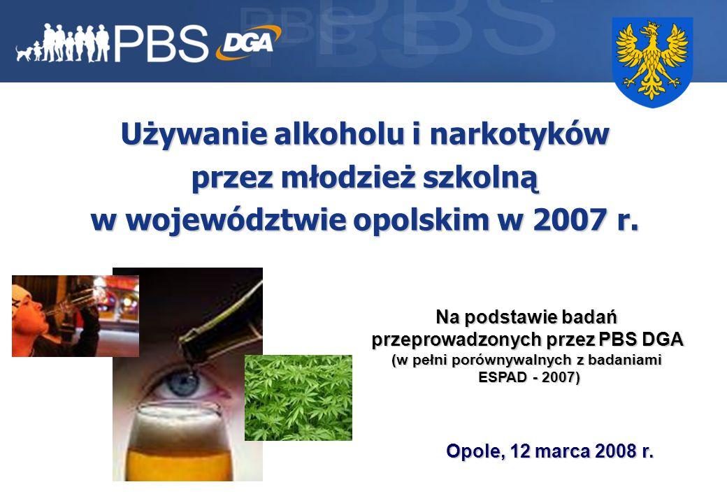 1 Używanie alkoholu i narkotyków przez młodzież szkolną w województwie opolskim w 2007 r.