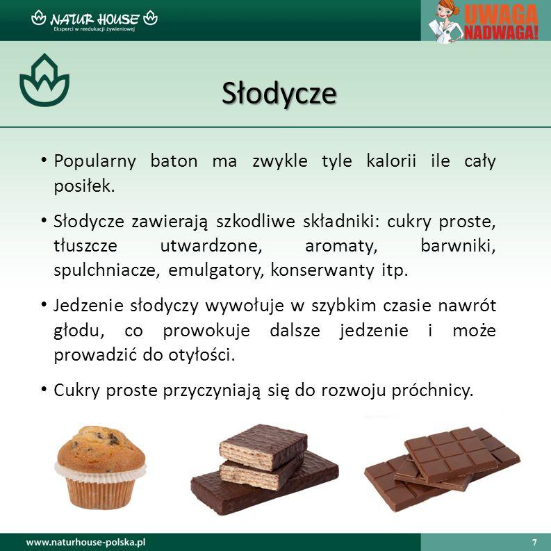 7 Słodycze Popularny baton ma zwykle tyle kalorii ile cały posiłek.
