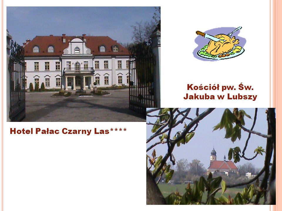 Hotel Pałac Czarny Las**** Kościół pw. Św. Jakuba w Lubszy