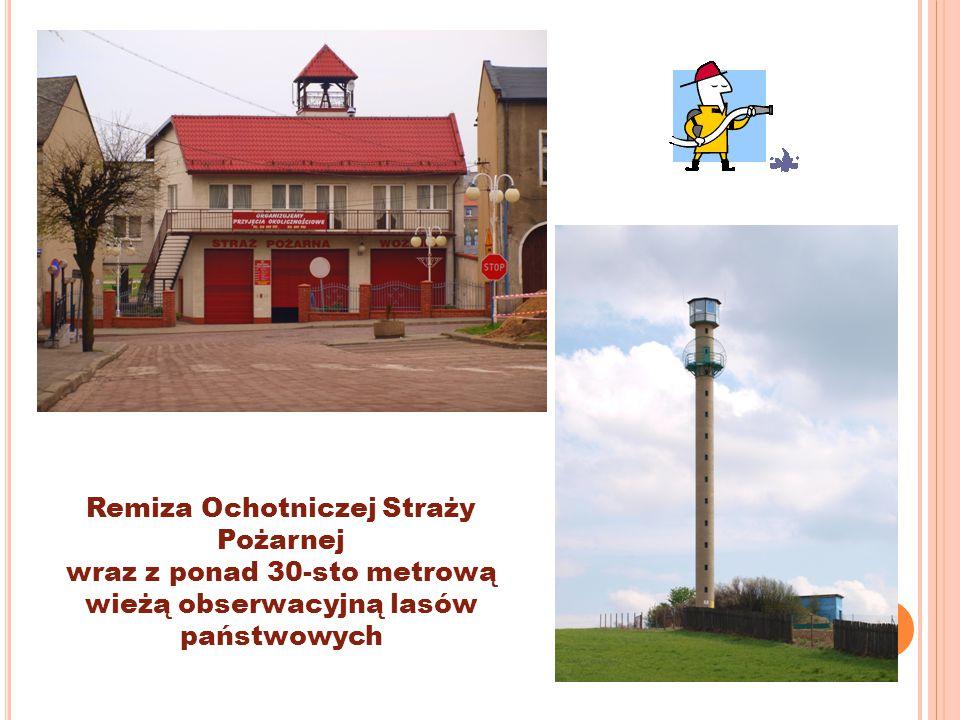 Remiza Ochotniczej Straży Pożarnej wraz z ponad 30-sto metrową wieżą obserwacyjną lasów państwowych