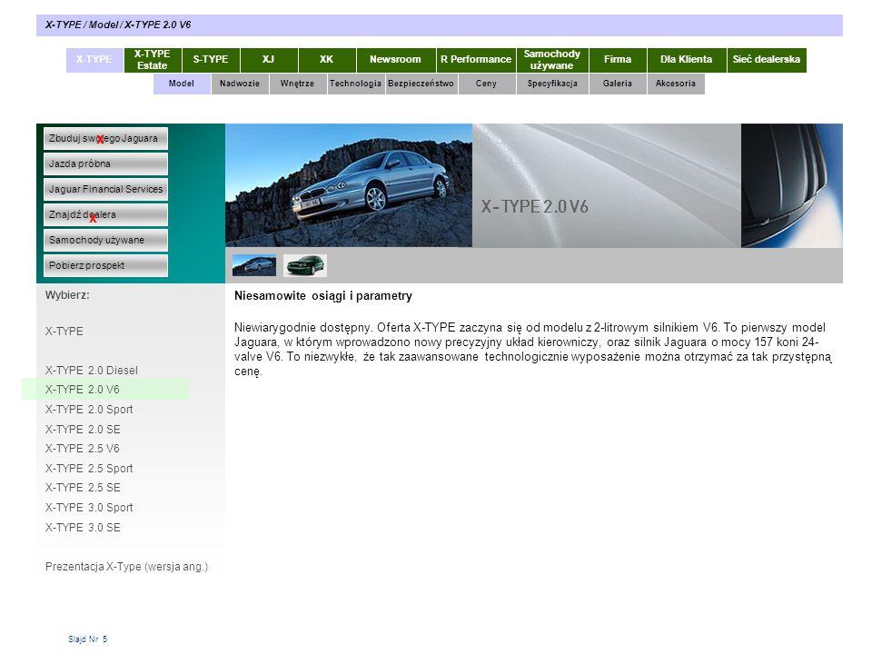 Slajd Nr 56 X-TYPE Estate S-TYPEXJXKR Performance Samochody używane Dla KlientaSieć dealerskaNewsroomFirma ModelTechnologiaBezpieczeństwoCenySpecyfikacjaGaleriaAkcesoriaWnętrze X-TYPE / Akcesoria / Wyposażenie sportowe Zbuduj swojego Jaguara Jazda próbna Jaguar Financial Services Znajdź dealera Samochody używane Pobierz prospekt x x Wybierz: Specyfikacja X-TYPE 2.0 Diesel Akcesoria X-TYPE Prospekty X-TYPE w pdf Wyposażenie elektroniczne Wyposażenie sportowe Stylizacja wnętrza Felgi Przewożenie / holowanie Rozmieszczenie bagażu Wyposażenie turystyczne wewn.