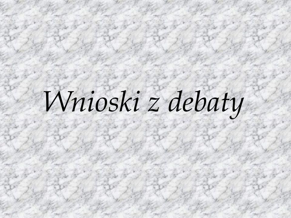 Wnioski z debaty