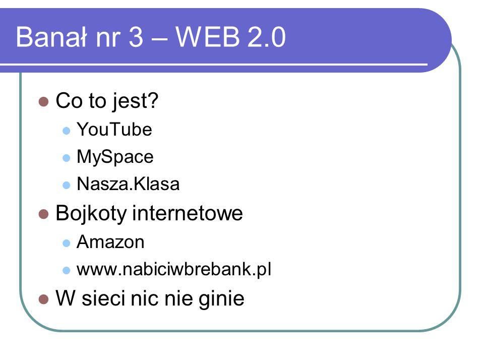 Banał nr 3 – WEB 2.0 Co to jest.