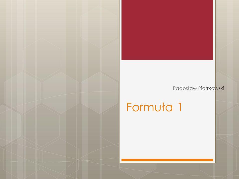 Formuła 1 Radosław Piotrkowski