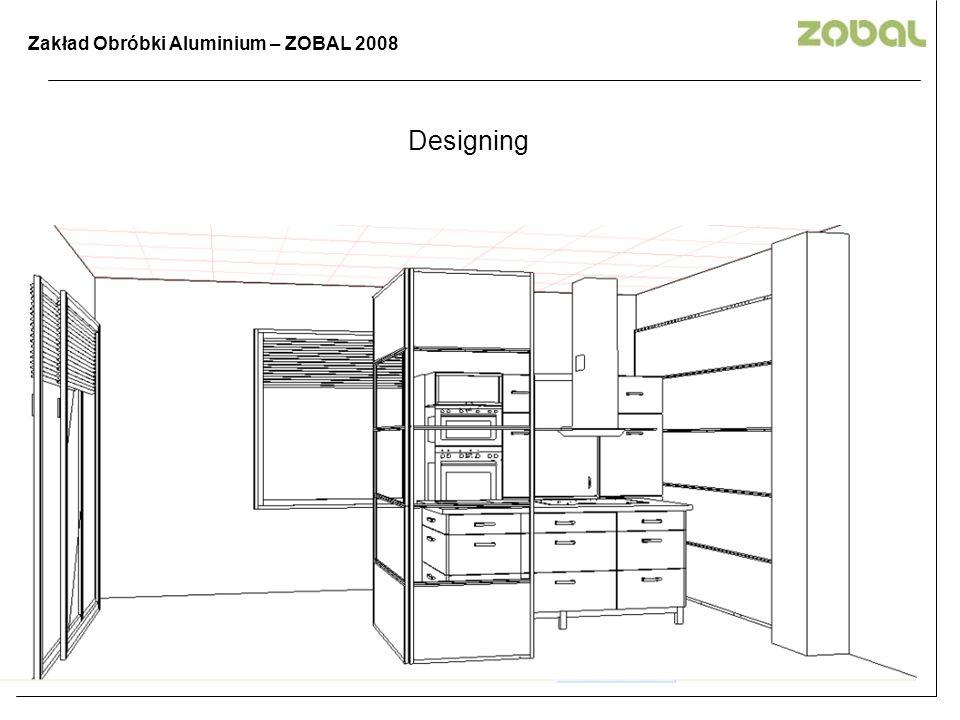 Designing Zakład Obróbki Aluminium – ZOBAL 2008