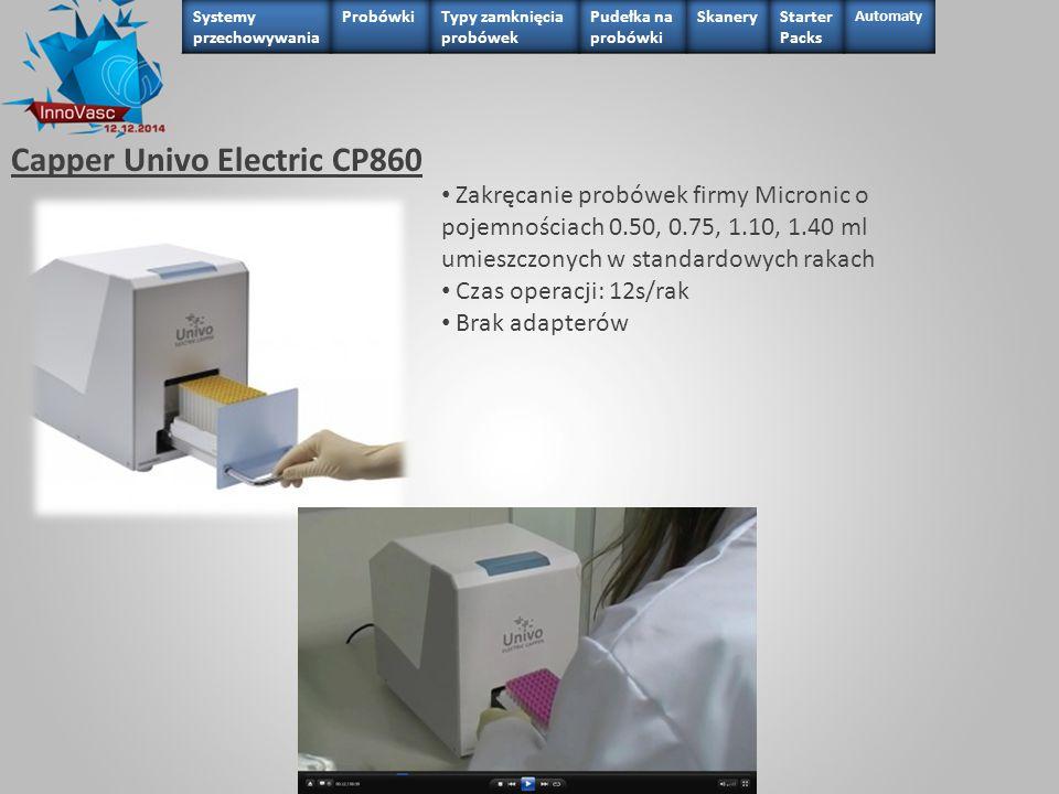 Capper Univo Electric CP860 Zakręcanie probówek firmy Micronic o pojemnościach 0.50, 0.75, 1.10, 1.40 ml umieszczonych w standardowych rakach Czas ope