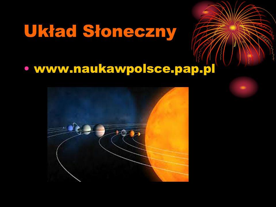 Układ Słoneczny www.naukawpolsce.pap.pl