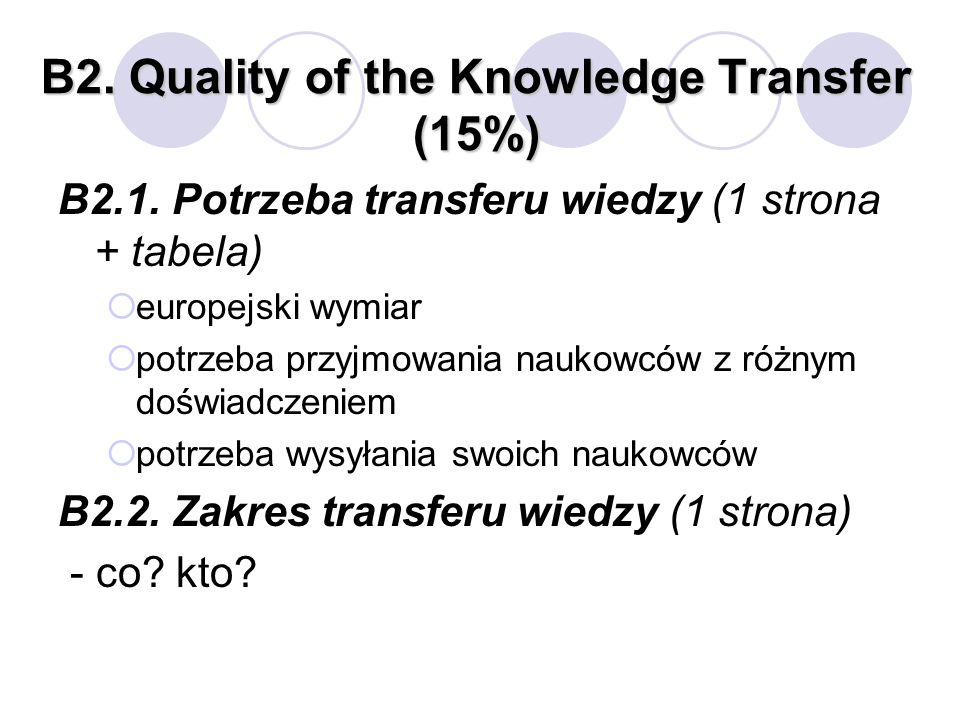 B2. Quality of the Knowledge Transfer (15%) B2.1.