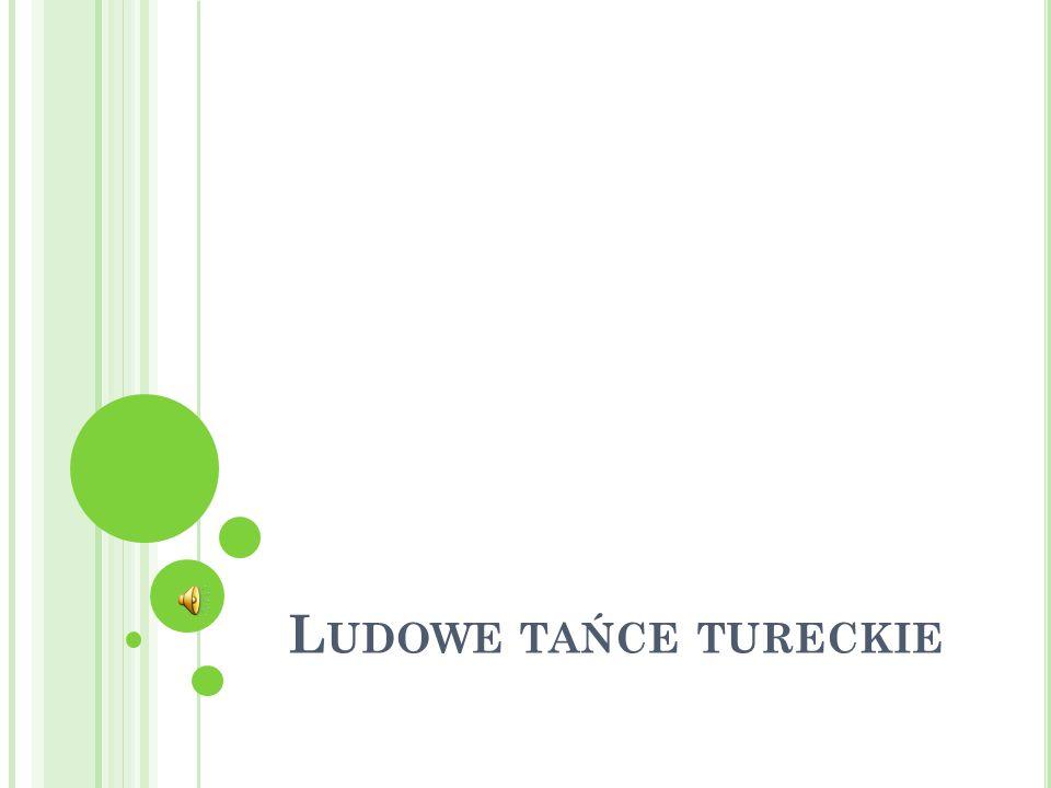 L UDOWE TAŃCE TURECKIE