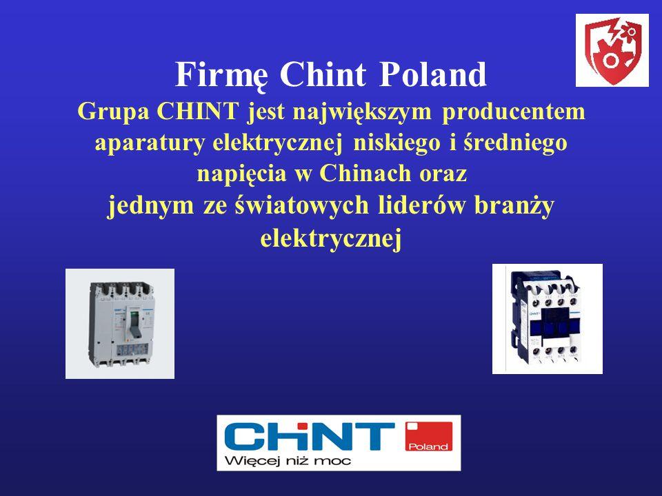 Firmę Chint Poland Grupa CHINT jest największym producentem aparatury elektrycznej niskiego i średniego napięcia w Chinach oraz jednym ze światowych l