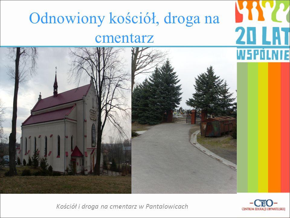 Infrastruktura Wiele na wsi się zmieniło.