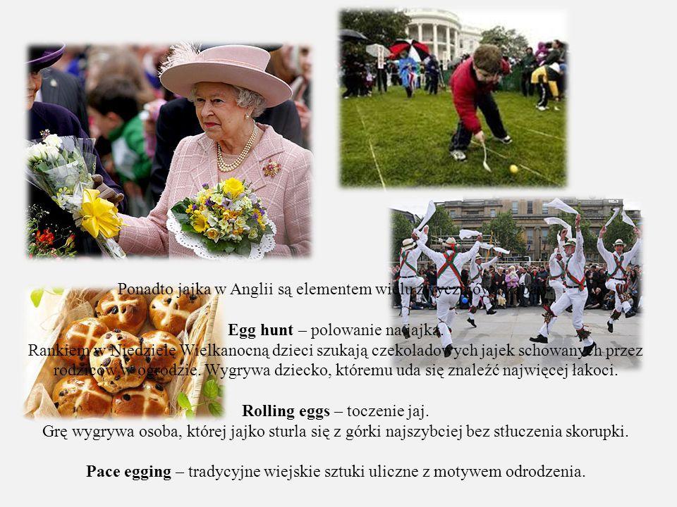 Ponadto jajka w Anglii są elementem wielu zwyczajów i zabaw: Egg hunt – polowanie na jajka. Rankiem w Niedzielę Wielkanocną dzieci szukają czekoladowy