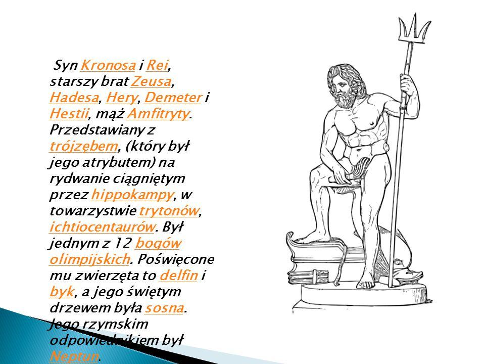 Syn Kronosa i Rei, starszy brat Zeusa, Hadesa, Hery, Demeter i Hestii, mąż Amfitryty. Przedstawiany z trójzębem, (który był jego atrybutem) na rydwani