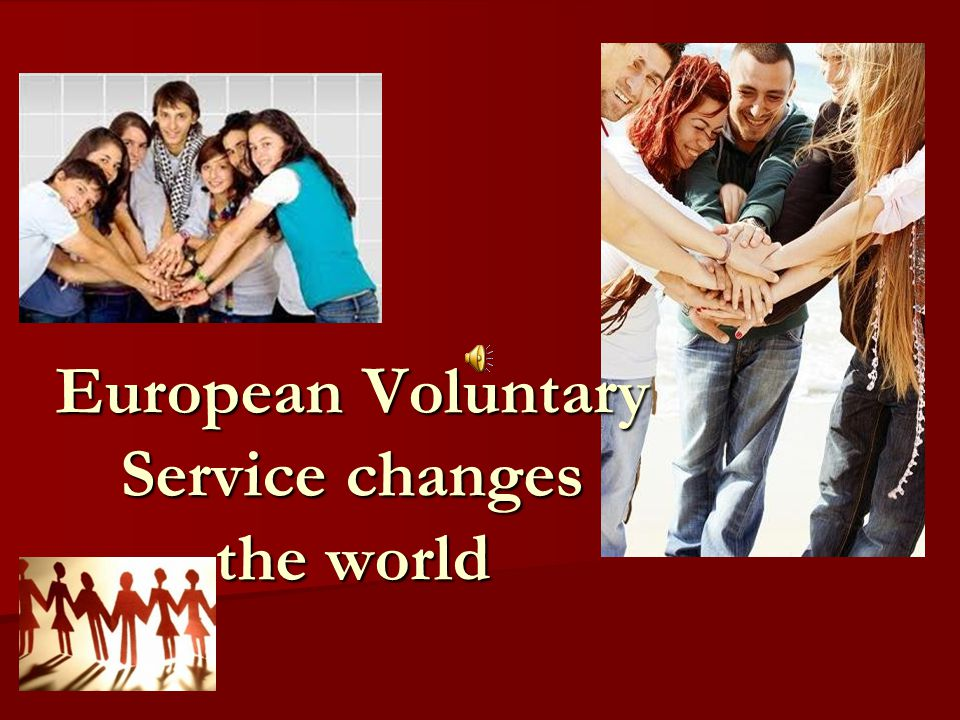 What is European Voluntary Service.